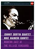 Johnny Griffin & Mike Mainieri Quintet - Modern Jazz at The Village Vanguard [DVD]