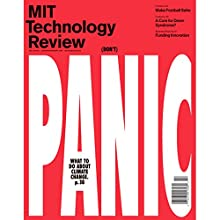 Audible Technology Review, January, 2016 Periodical by  Technology Review Narrated by Todd Mundt