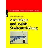 """Architektur und soziale Stadtentwicklung: Dialektik der Wunschbilder - Der Architekt Santiago Calatravavon """"Sebastian Herkommer"""""""