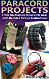Download Paracord Projects: From Accessories to Survival Gear with Detailed Picture Instructions: (Bracelet and Survival Kit Guide For Bug Out Bags) (Survival