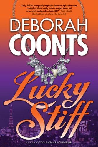 Lucky Stiff (Lucky O'Toole Vegas Adventures), Deborah Coonts