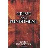Crime and Punishment ~ Fyodor Dostoyevsky
