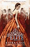 Kiera Cass The Elite (Selection 2)