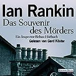 Das Souvenir des Mörders | Ian Rankin