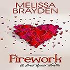 Firework Hörbuch von Melissa Brayden Gesprochen von: Kristin Barnes
