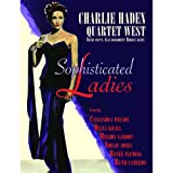 Sophisticated Ladies ~ Charlie Haden