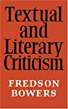 Textual and Literary Criticism (0521094070) by Bowers, Fredson