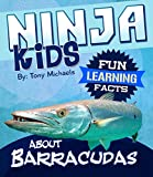 Fun Learning Facts About Barracudas: Illustrated Fun Learning For Kids (Ninja Kids Book 1)
