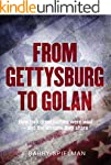 From Gettysburg to Golan: How two gre...