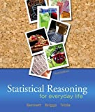 img - for Statistical Reasoning for Everyday Life (3rd Edition) by Bennett, Jeffrey O., Briggs, William L., Triola, Mario F. 3rd (third) Edition [Paperback(2008)] book / textbook / text book