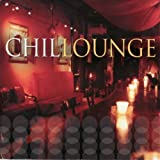 Chillounge ~ Various Artists