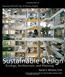 Sustainable Design: Ecology, Architecture, and Planning