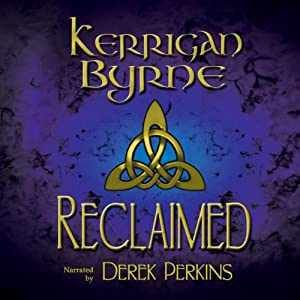 Reclaimed: A Highland Historical Trilogy Audiobook