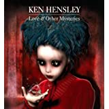 Love And Other Mysteriesby Ken Hensley