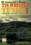 echange, troc  - Ireland's Best Tin Whistle Tunes: With Guitar Chords