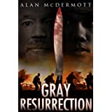 Gray Resurrection (Tom Gray #2)