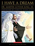 I Have A Dream (Turtleback School & Library Binding Edition) (1417759399) by King, Martin Luther