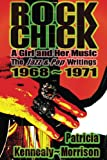 img - for Rock Chick: A Girl and Her Music book / textbook / text book