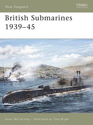 British Submarines 1939-45 (New Vanguard)