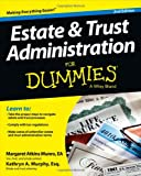 img - for Estate and Trust Administration For Dummies (For Dummies (Business & Personal Finance)) book / textbook / text book