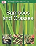Bamboos & Grasses (SIMPLE STEPS TO SUCCESS)