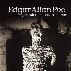 Gespräch mit einer Mumie (Edgar Allan Poe 18) Hörspiel