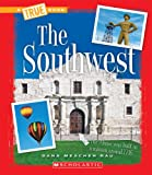 The Southwest (True Books: U.S. Regions)
