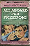 All Aboard for Freedom (0525254285) by Marie McSwigan