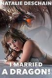 I Married a Dragon!
