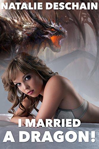 Natalie Deschain - I Married a Dragon!