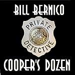Cooper's Dozen: 13 Short Stories   Bill Bernico
