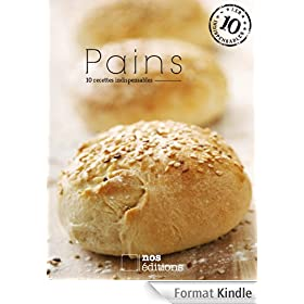 Pains (Les indispensables t. 12)