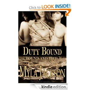 Duty Bound: Bound and Tie (Bound and Tied) Myla Jackson