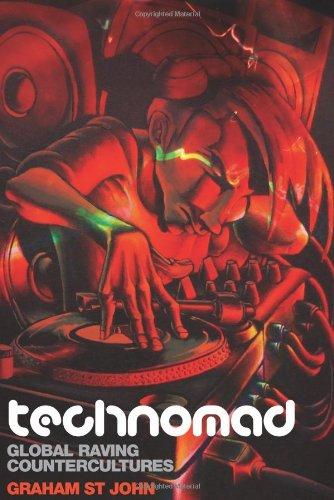 Technomad: Global Raving Countercultures (Studies in Popular Music)