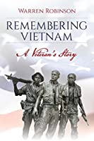 Remembering Vietnam: A Veteran's Story