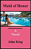 img - for Maid of Honor: A Novel of Betrayal and Suspense book / textbook / text book