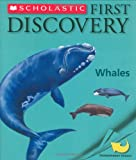Whales (Scholastic First Discovery)