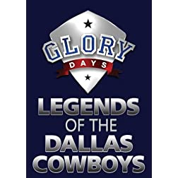 GLORY DAYS 'Legends of the Dallas Cowboys'