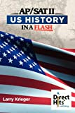 Direct Hits US History in a Flash: for the AP and SAT II (1936551047) by Krieger, Larry
