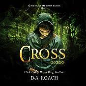 Cross | [D.A. Roach]