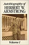 img - for AUTOBIOGRAPHY OF HERBERT W. ARMSTRONG. VOLUME 1. book / textbook / text book