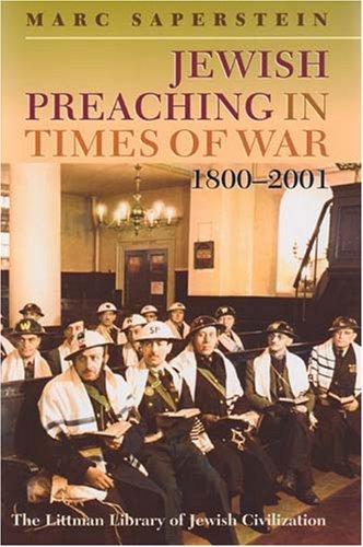 Jewish Preaching in Times of War, 1800-2001 (Littman Library of Jewish Civilization)