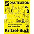 Das Telefon-Kritzel-Buch: Nie mehr Langeweile beim Telefonieren