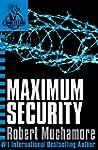 CHERUB: Maximum Security (CHERUB Series)