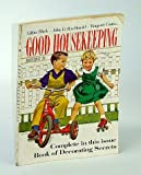 img - for Good Housekeeping Magazine, August (Aug.) 1952 - Decorating Secrets book / textbook / text book