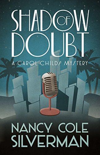 Nancy Cole Silverman - Shadow of Doubt (A Carol Childs Mystery Book 1)