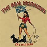 Real McKenzies Off the Leash [VINYL]