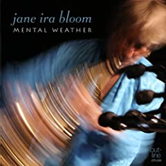 Jane Ira Bloom: Mental Weather