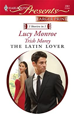 The Latin Lover: The Greek Tycoon's Inherited Bride\Back in the Spaniard's Bed