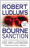 Eric Van Lustbader Robert Ludlum's the Bourne Sanction (Jason Bourne)